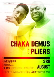 Chaka Demus & Pliers LIVE at Subterania, London