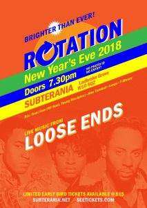 Rotation presents LOOSE ENDS LIVE at Subterania, London