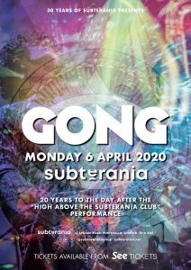 Gong LIVE at Subterania, London